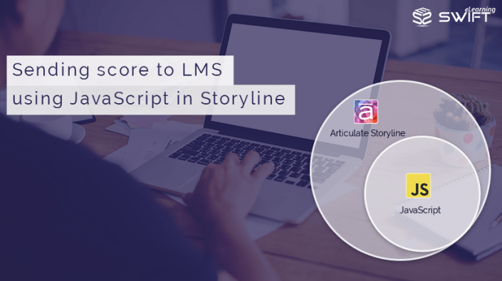 Articulate Storyline Sending Score to LMS using JavaScript