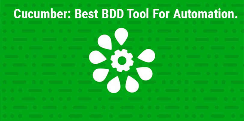 Cucumber Software Testing Tool : BDD Tool for Automation.