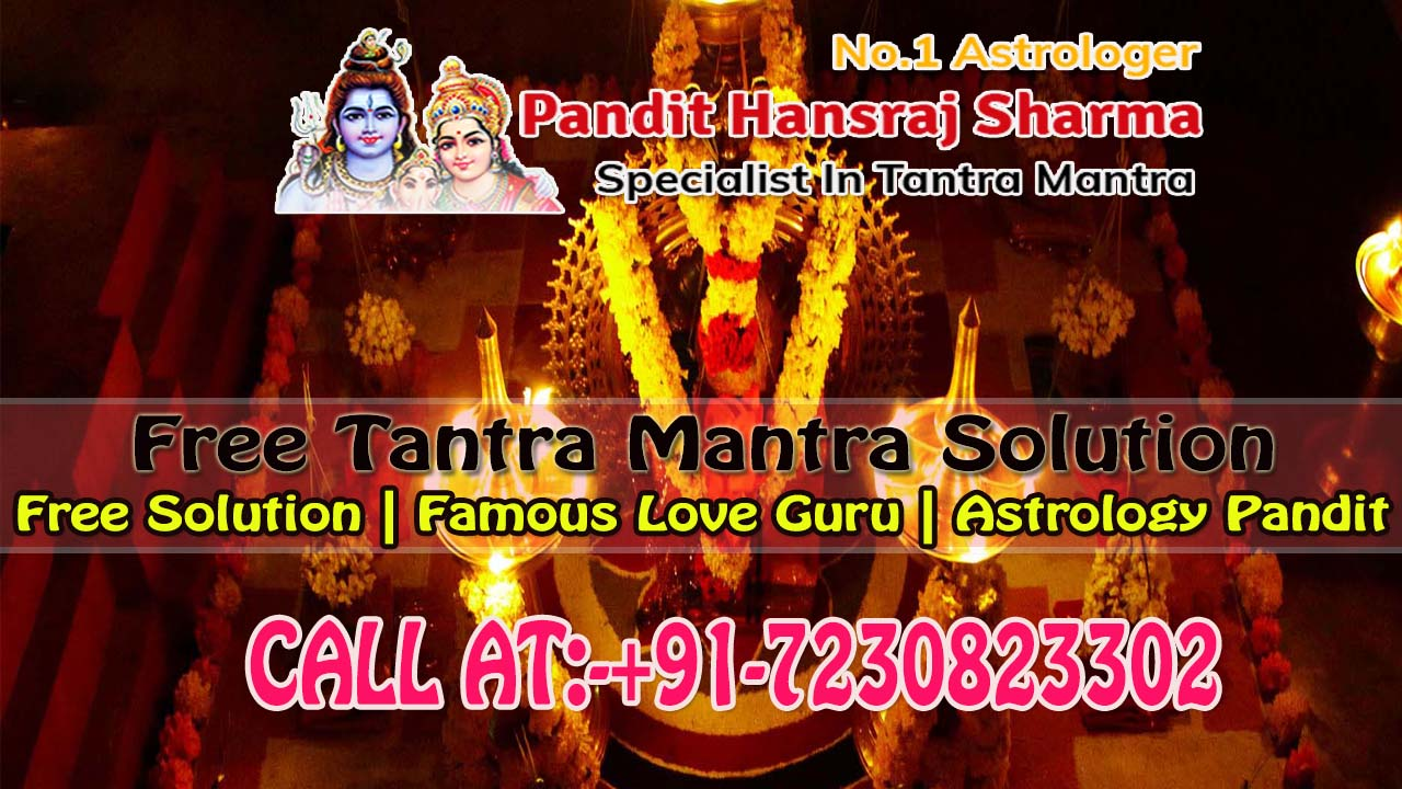 Free Tantra Mantra Totke to resolve all love problem Solution