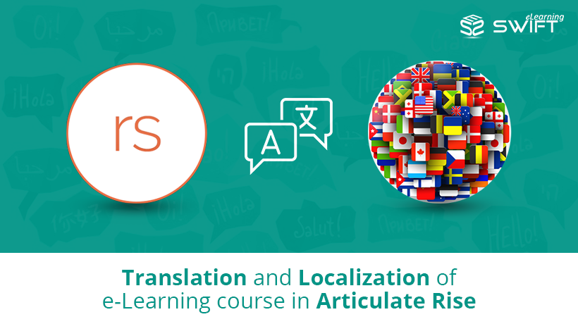 Articulate Rise eLearning Course Translation & Localisation