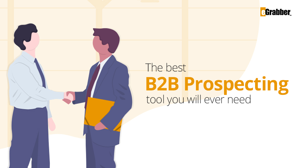 The Best B2B Prospecting Tool you Will Ever Need