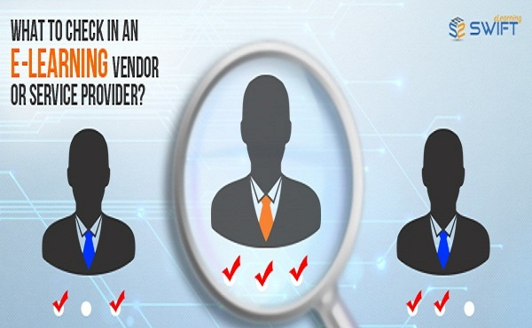 Tips to Evaluate your eLearning Vendor or Service Provider Company