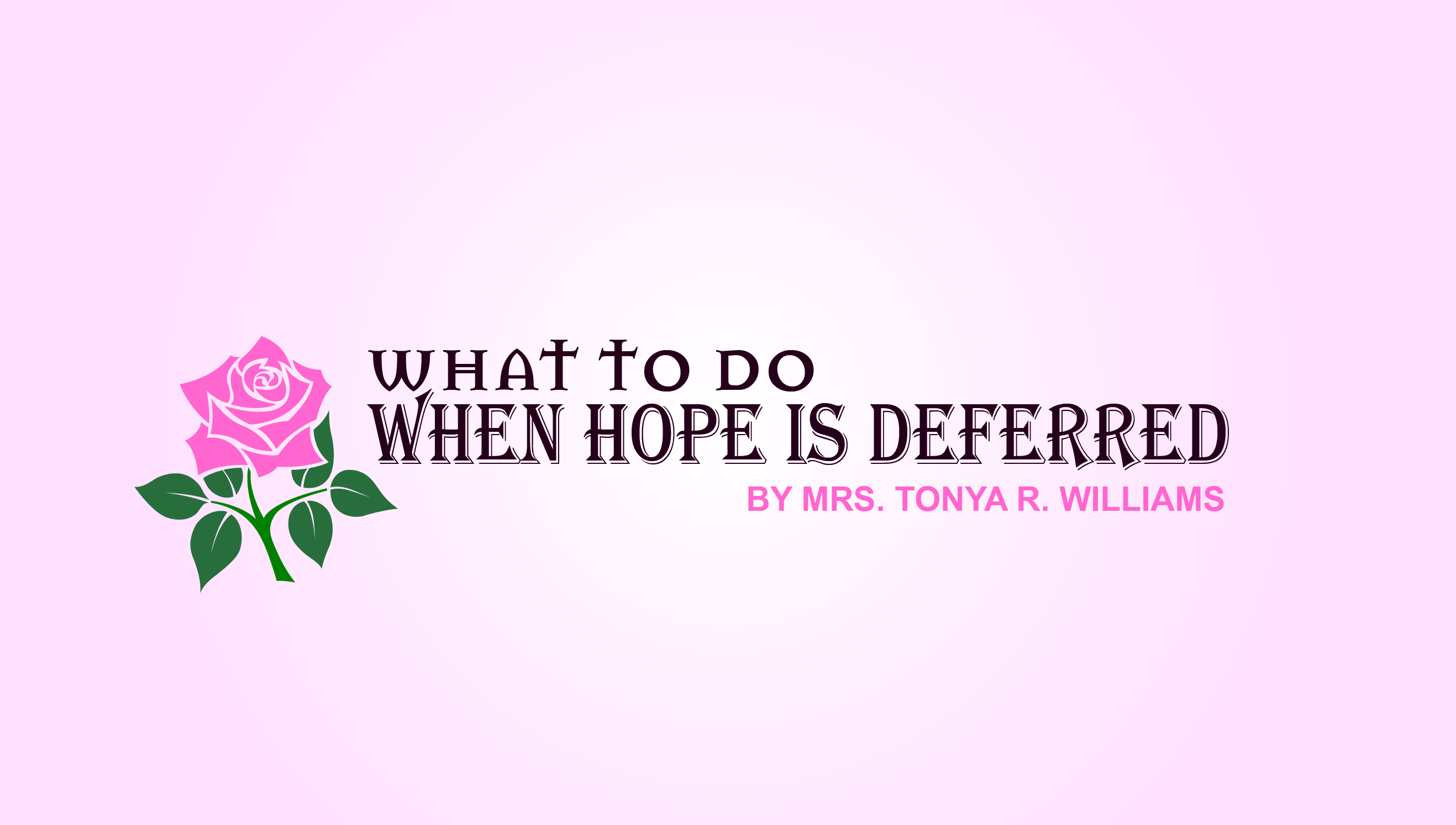 Tonya R. Williams, Author, Life Coach and Speaker